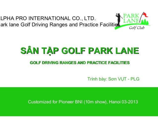 ALPHA PRO INTERNATIONAL CO., LTD.Park lane Golf Driving Ranges and Practice Facilities          SÂN TẬP GOLF PARK LANE    ...
