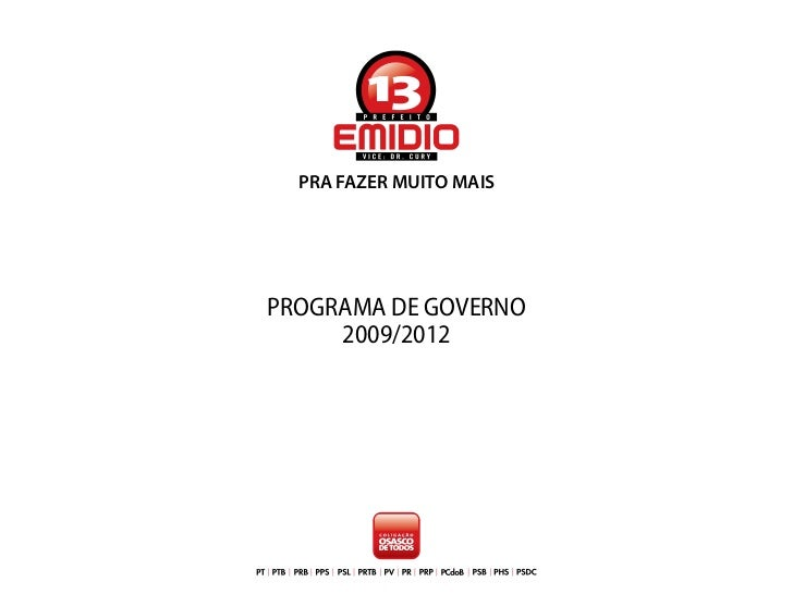 PRA FAZER MUITO MAISPROGRAMA DE GOVERNO     2009/2012