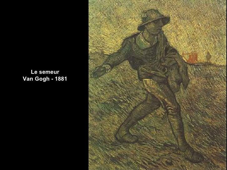 Le semeurVan Gogh - 1881