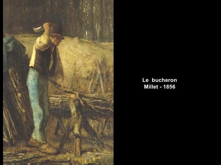 Le bucheron Millet - 1856