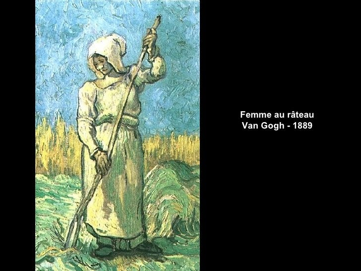 Femme au râteauVan Gogh - 1889