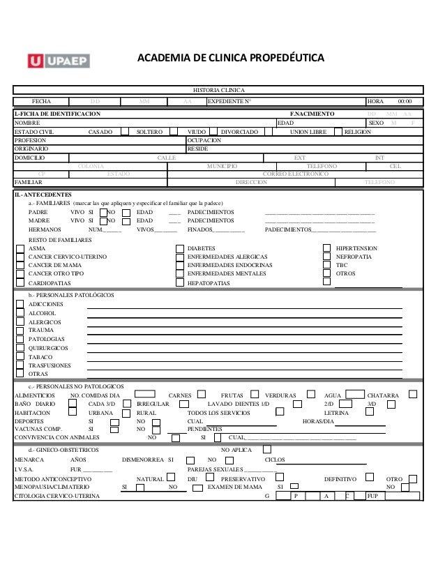 ACADEMIA DE CLINICA PROPEDÉUTICA HORA I.-FICHA DE IDENTIFICACION DD MM AA SEXO M F a.- FAMILIARES (marcar las que apliquen...