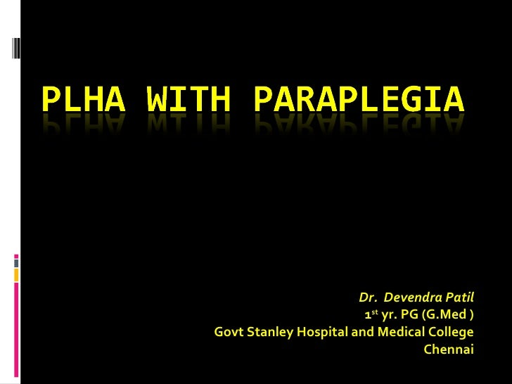 Dr.  Devendra Patil 1 st  yr. PG (G.Med ) Govt Stanley Hospital and Medical College Chennai