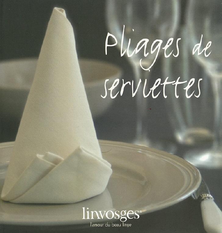Favorit Pliage de serviettes - Linvosges l'amour du beau linge FF19