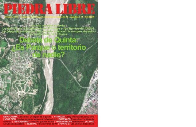 piedra libre 2ª Epoca | Nº 98 - Octubre de 2013 | Santa Cruz de la Sierra | Bolivia: Bs 15,- / Argentina: $ 12. / Chile $2...