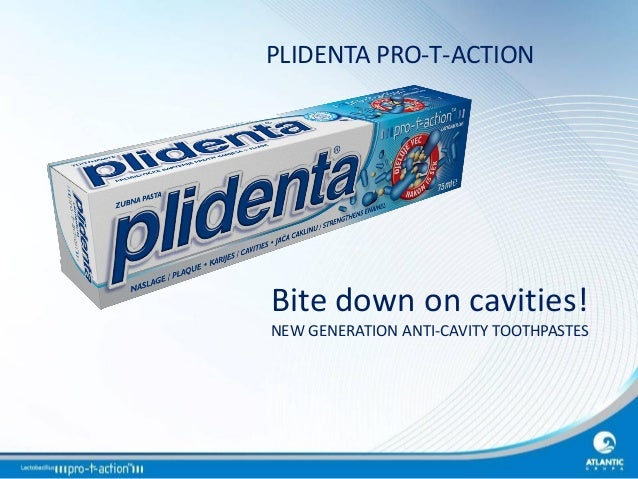 PLIDENTA PRO-T-ACTION  Bite down on cavities! NEW GENERATION ANTI-CAVITY TOOTHPASTES