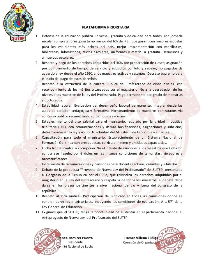 PLATAFORMA PRIORITARIA1. Defensa de la educación pública universal, gratuita y de calidad para todos, con jornada    escol...