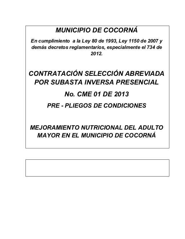 MUNICIPIO DE COCORNÁEn cumplimiento a la Ley 80 de 1993, Ley 1150 de 2007 ydemás decretos reglamentarios, especialmente el...