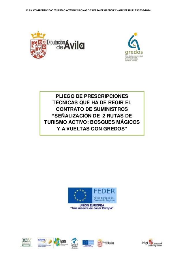 PLAN COMPETITIVIDAD TURISMO ACTIVO EN ZONAS DE SIERRA DE GREDOS Y VALLE DE IRUELAS 2010-2014  PLIEGO DE PRESCRIPCIONES TÉC...