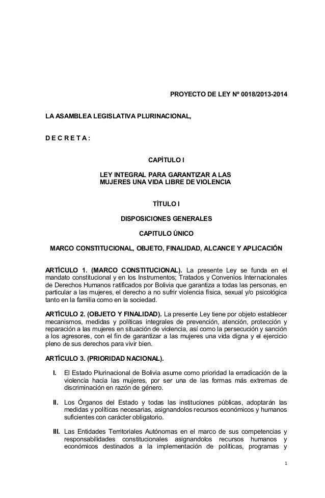 PROYECTO DE LEY Nº 0018/2013-2014LA ASAMBLEA LEGISLATIVA PLURINACIONAL,DECRETA:                                     CAPÍTU...