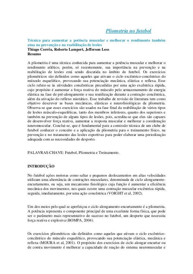 Pliometria no futebol Técnica para aumentar a potência muscular e melhorar o rendimento também atua na prevenção e na reab...