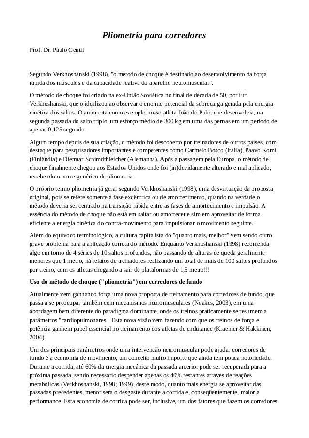 """Pliometria para corredores Prof. Dr. Paulo Gentil Segundo Verkhoshanski (1998), """"o método de choque é destinado ao desenvo..."""