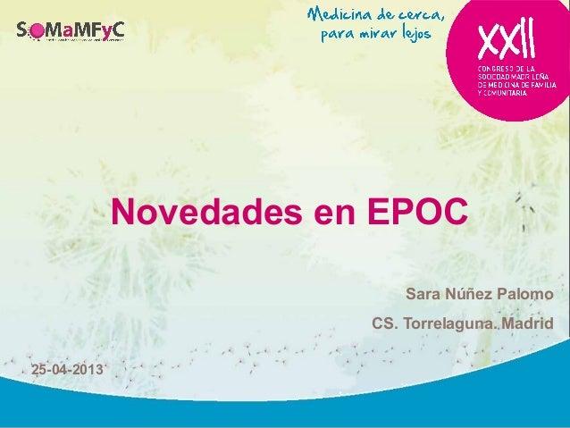 Novedades en EPOCSara Núñez PalomoCS. Torrelaguna. Madrid25-04-2013
