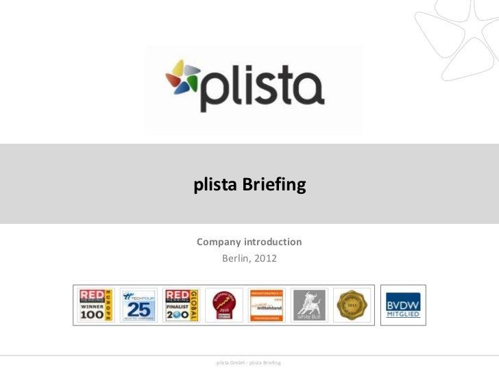 plista BriefingCompany introduction    Berlin, 2012   plista GmbH - plista Briefing