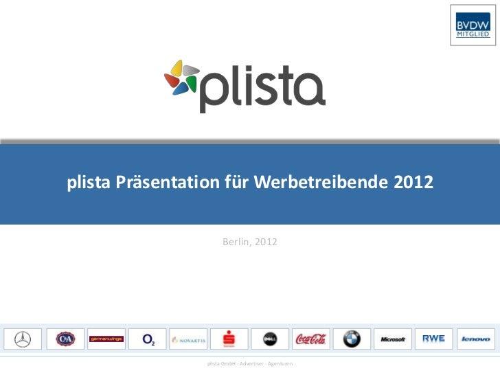 plista Präsentation für Werbetreibende 2012                      Berlin, 2012                plista GmbH - Advertiser - Ag...