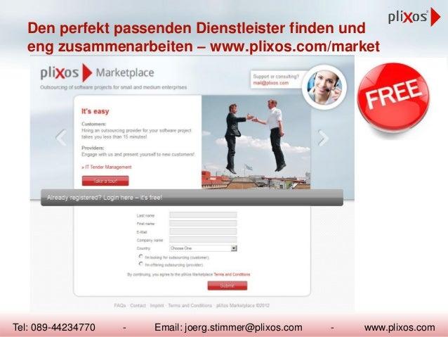 Den perfekt passenden Dienstleister finden und eng zusammenarbeiten – www.plixos.com/market  Tel: 089-44234770  -  Email: ...