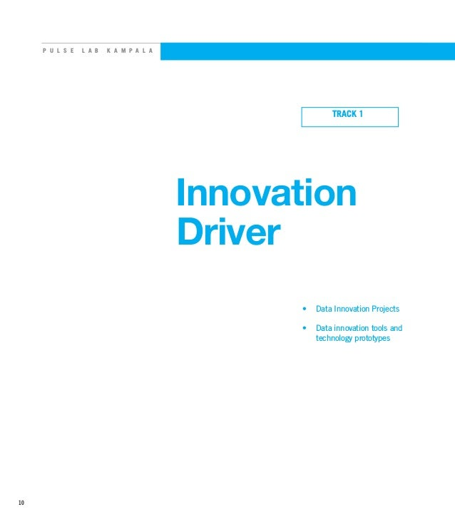 P U L S E L A B K A M P A L A • Data Innovation Projects • Data innovation tools and technology prototypes Innovation Dr...