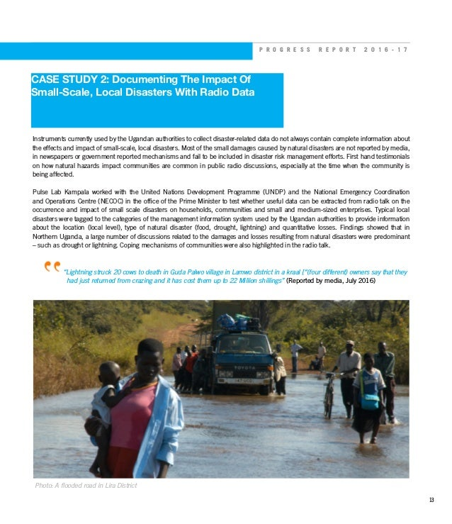 P R O G R E S S R E P O R T 2 0 1 6 - 1 7 CASE STUDY 2: Documenting The Impact Of Small-Scale, Local Disasters With Radio ...