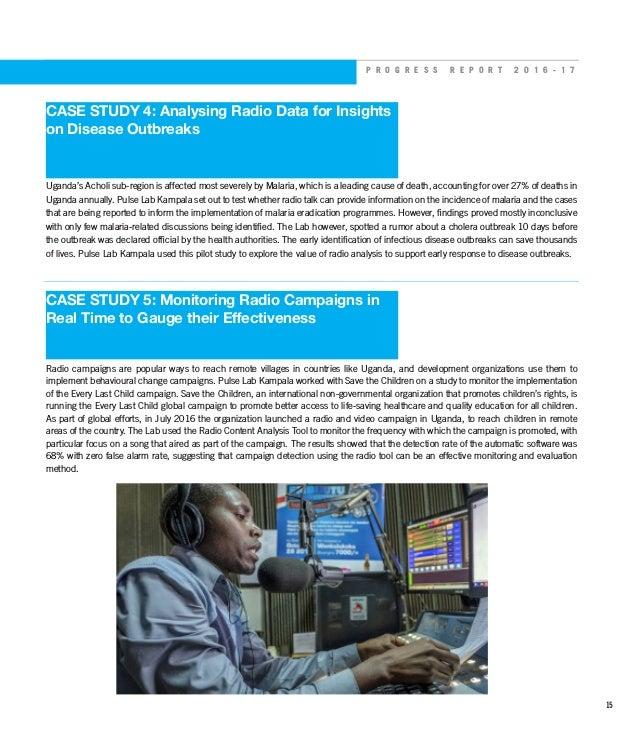 P R O G R E S S R E P O R T 2 0 1 6 - 1 7 CASE STUDY 4: Analysing Radio Data for Insights on Disease Outbreaks Uganda's Ac...