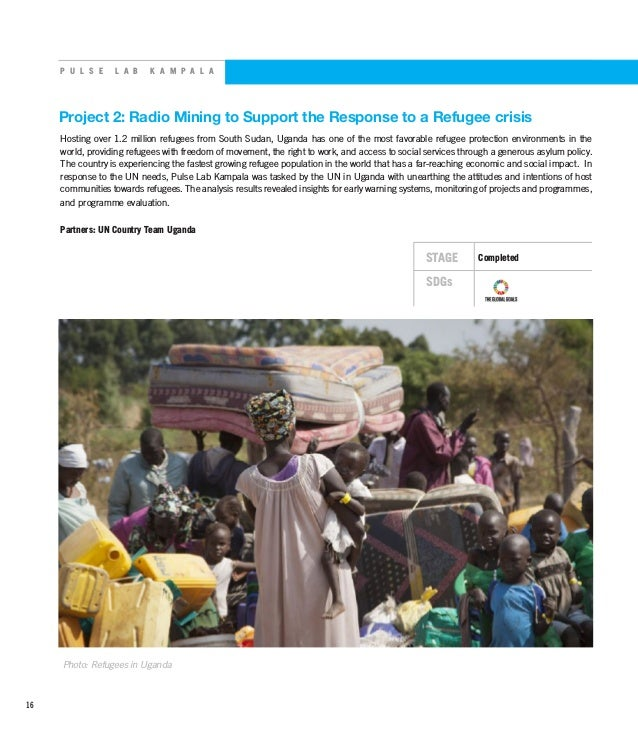 P U L S E L A B K A M P A L A Project 2: Radio Mining to Support the Response to a Refugee crisis Hosting over 1.2 million...