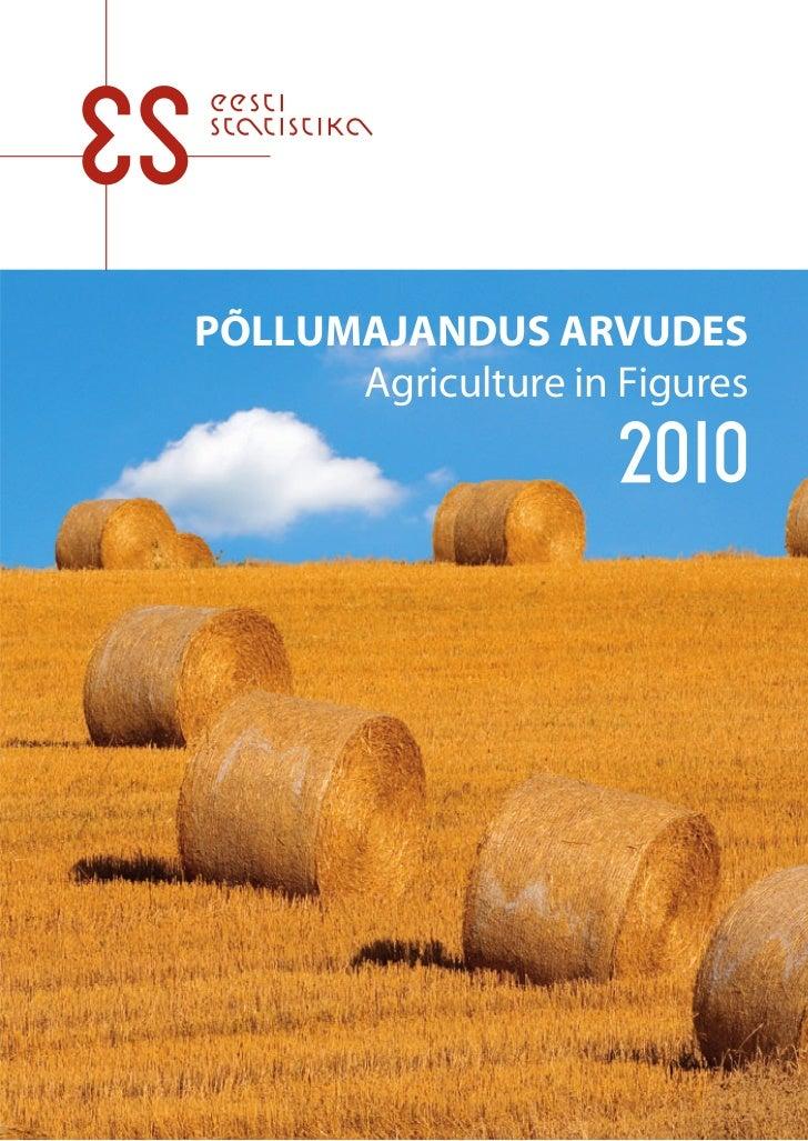 PÕLLUMAJANDUS ARVUDES      Agriculture in Figures