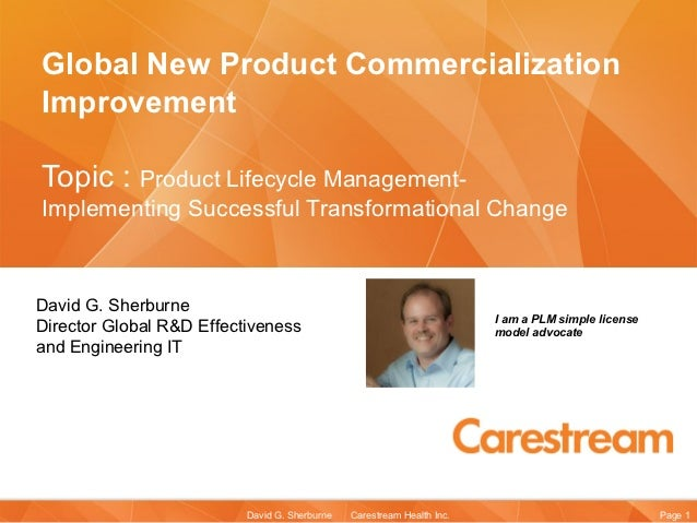 Global New Product CommercializationImprovementTopic : Product Lifecycle Management-Implementing Successful Transformation...