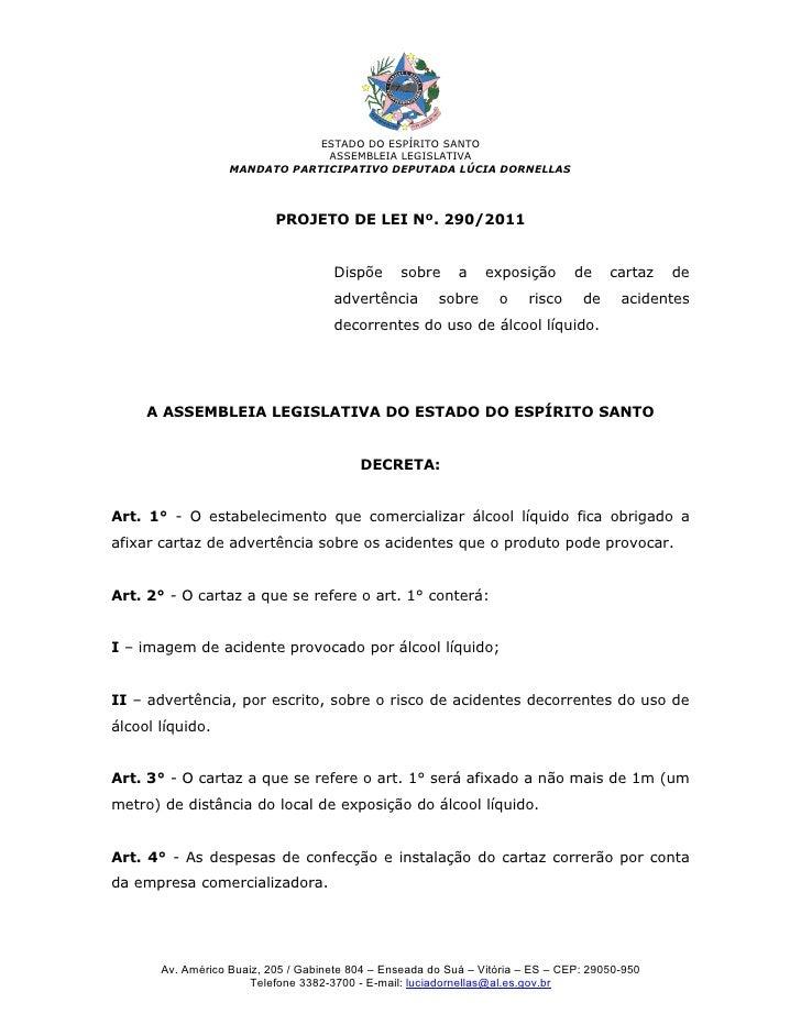 Pl nº. 290 2011 - cartaz de advertência sobre o risco de acidentes com álcool líquido