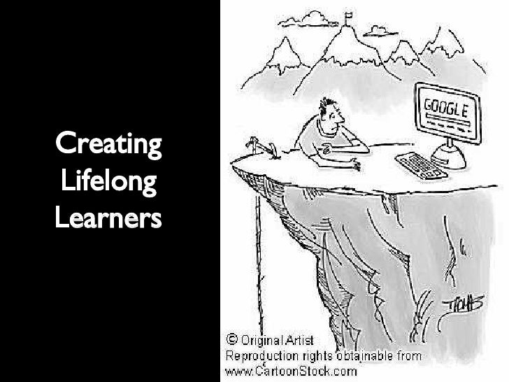 Creating Lifelong Learners