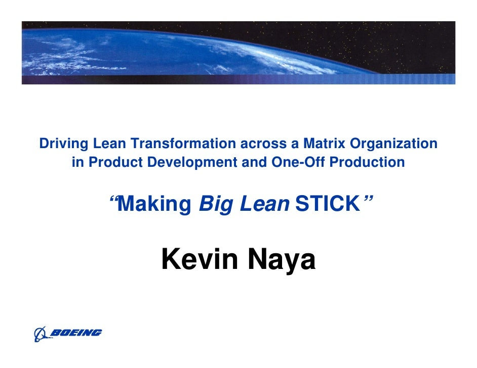 Driving Lean Transformation across a Matrix Organization      in Product Development and One-Off Production               ...
