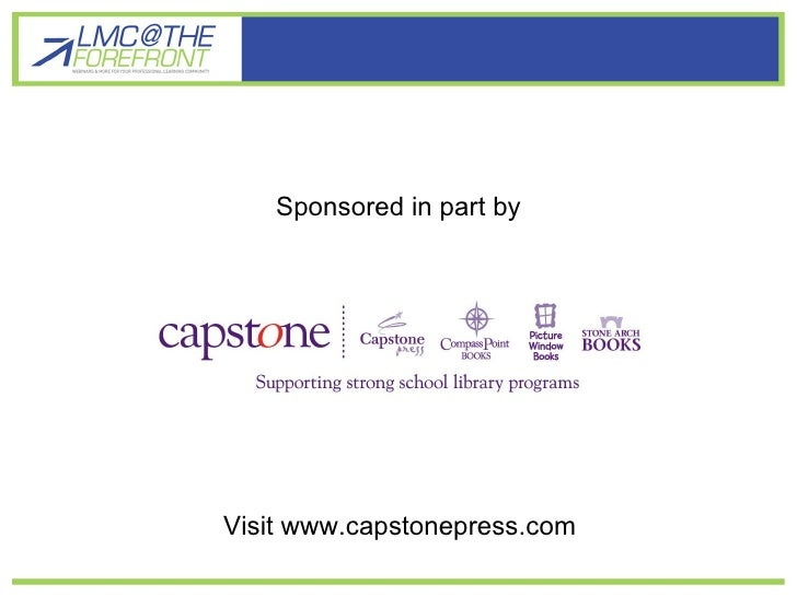 Sponsored in part by Visit www.capstonepress.com