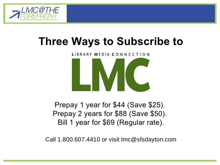 Three Ways to Subscribe to Prepay 1 year for $44 (Save $25).  Prepay 2 years for $88 (Save $50).  Bill 1 year for $69 (Reg...