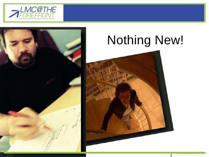 Nothing New Nothing New!