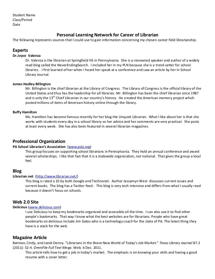 Student NameClass/PeriodDate                             Personal Learning Network for Career of LibrarianThe following re...