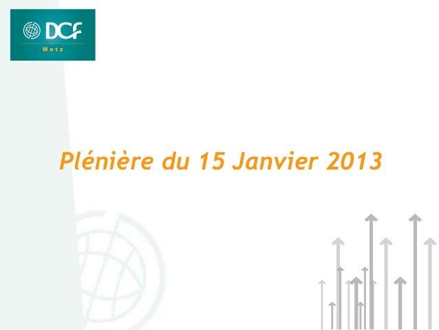 Plénière du 15 Janvier 2013