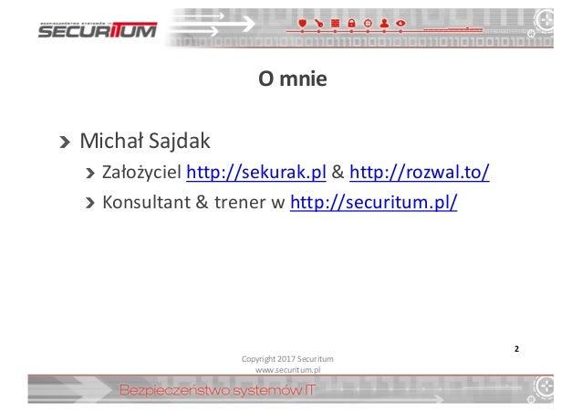 PLNOG 18 - Michał Sajdak - IoT hacking w praktyce Slide 2