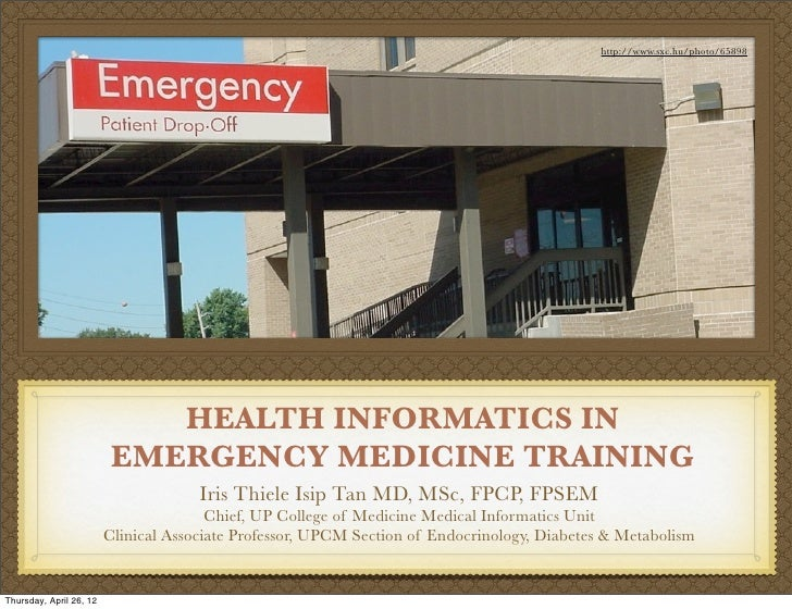 http://www.sxc.hu/photo/65898                             HEALTH INFORMATICS IN                          EMERGENCY MEDICIN...