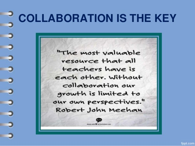 COLLABORATION IS THE KEY