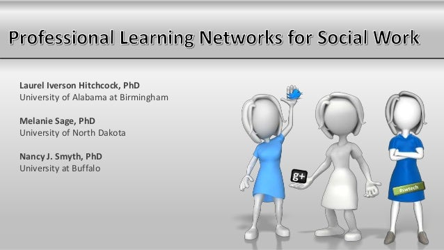 Professional Learning Networks for Social Work