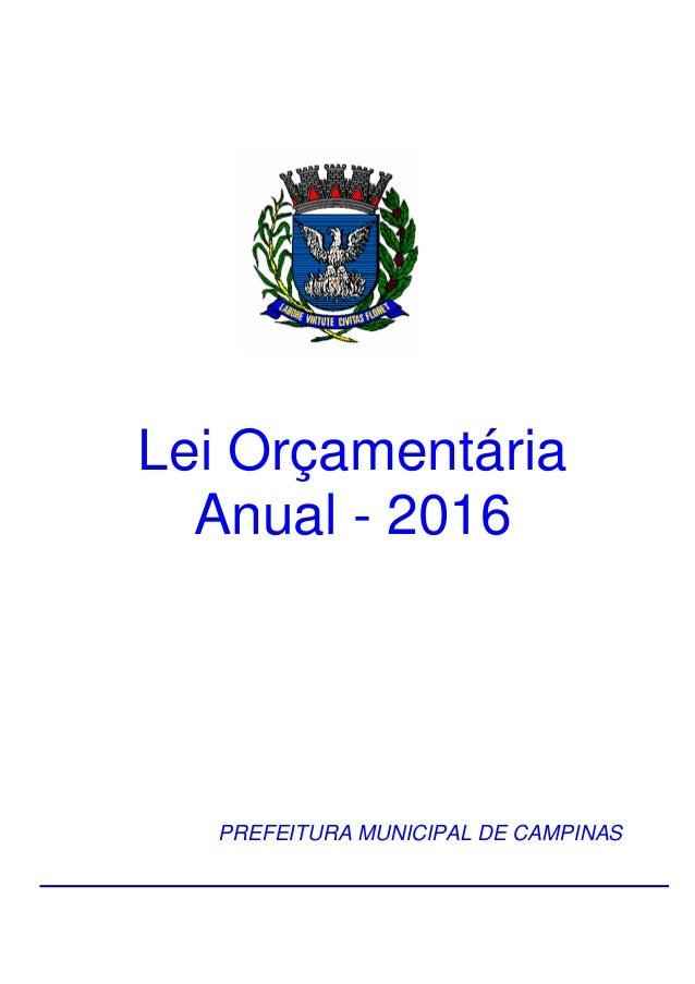 Lei Orçamentária Anual - 2016 PREFEITURA MUNICIPAL DE CAMPINAS
