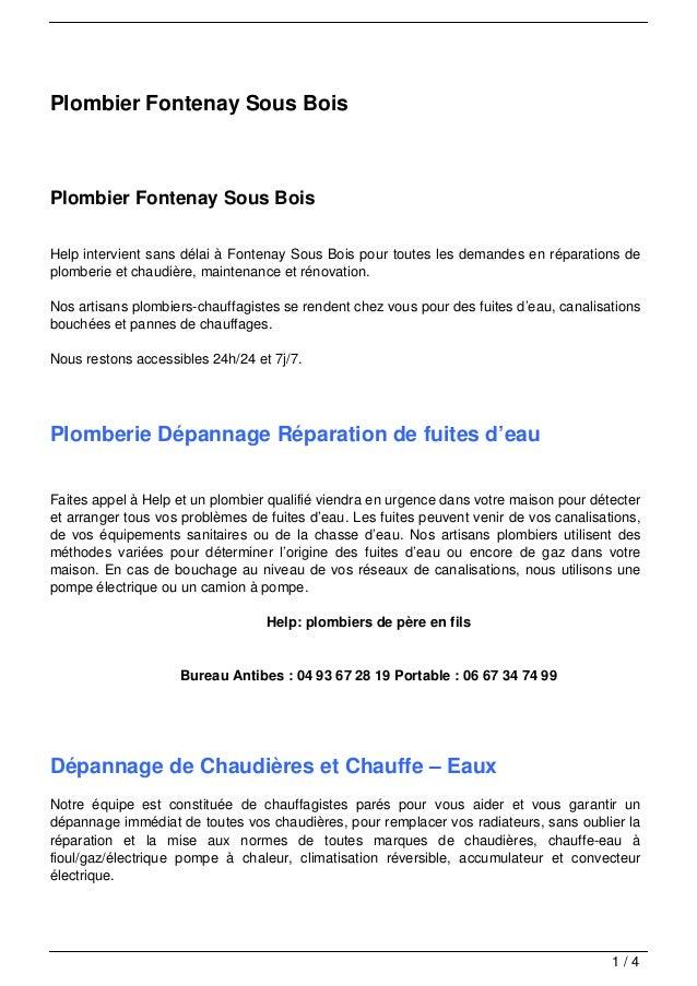 Plombier Fontenay Sous BoisPlombier Fontenay Sous BoisHelp intervient sans délai à Fontenay Sous Bois pour toutes les dema...