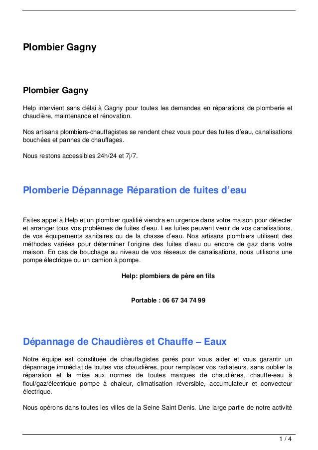 Plombier GagnyPlombier GagnyHelp intervient sans délai à Gagny pour toutes les demandes en réparations de plomberie etchau...