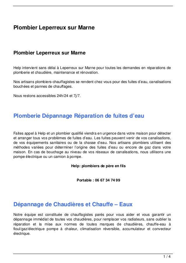Plombier Leperreux sur MarnePlombier Leperreux sur MarneHelp intervient sans délai à Leperreux sur Marne pour toutes les d...