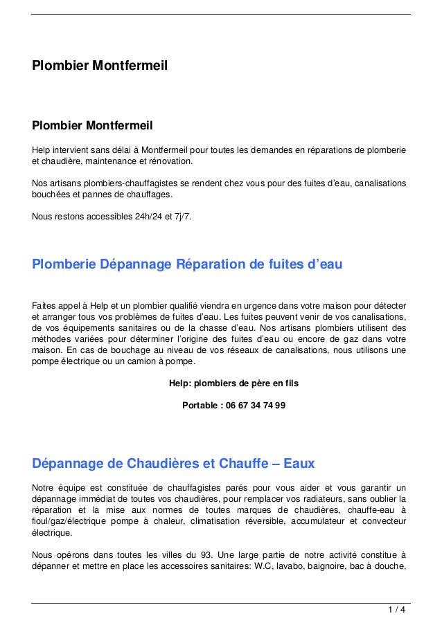 Plombier MontfermeilPlombier MontfermeilHelp intervient sans délai à Montfermeil pour toutes les demandes en réparations d...