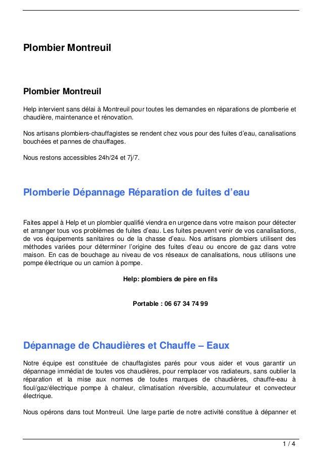 Plombier MontreuilPlombier MontreuilHelp intervient sans délai à Montreuil pour toutes les demandes en réparations de plom...