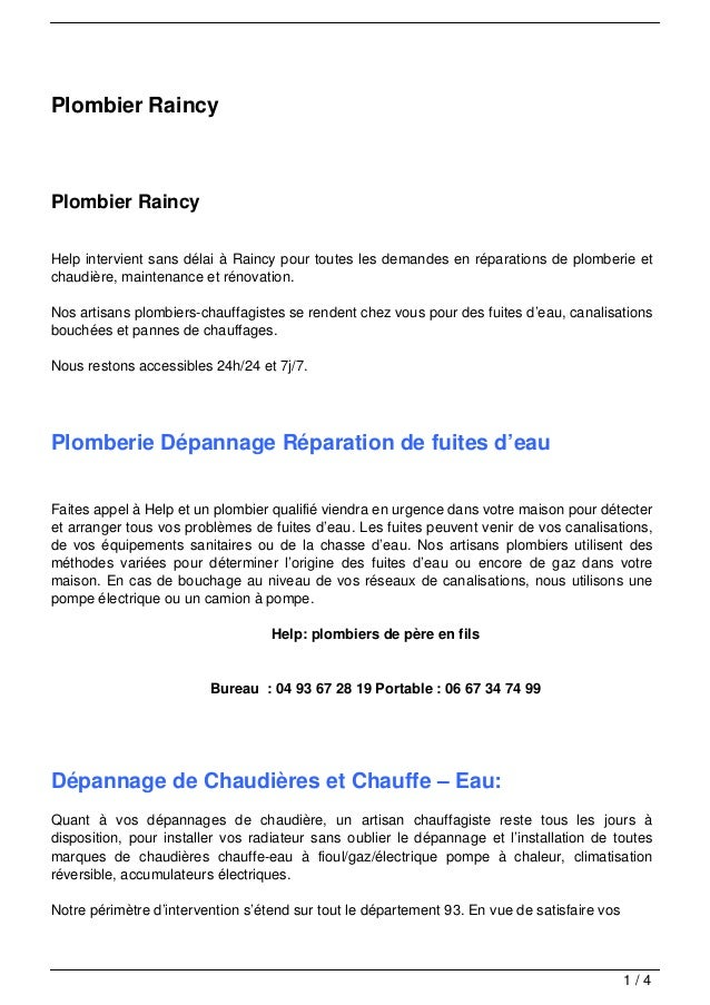 Plombier RaincyPlombier RaincyHelp intervient sans délai à Raincy pour toutes les demandes en réparations de plomberie etc...