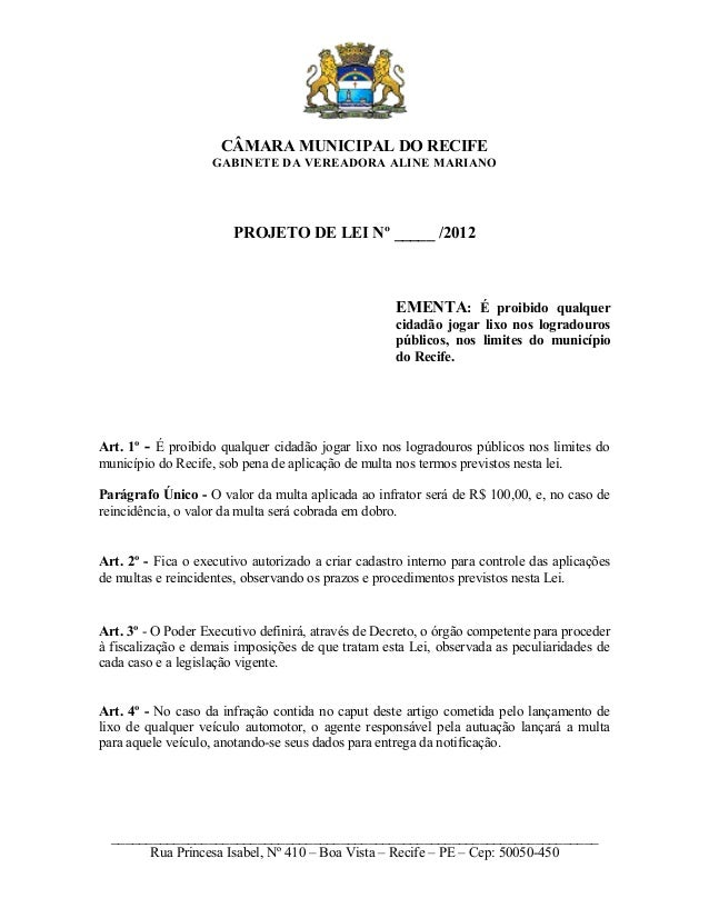 CÂMARA MUNICIPAL DO RECIFE GABINETE DA VEREADORA ALINE MARIANO  PROJETO DE LEI Nº _____ /2012  EMENTA: É proibido qualquer...