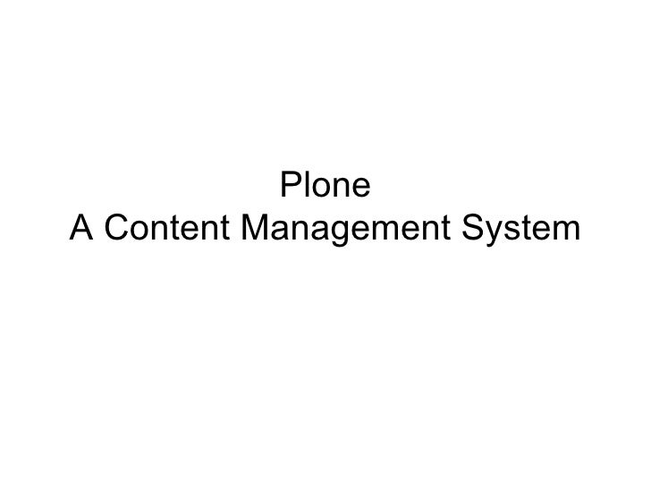 Plone A Content Management System