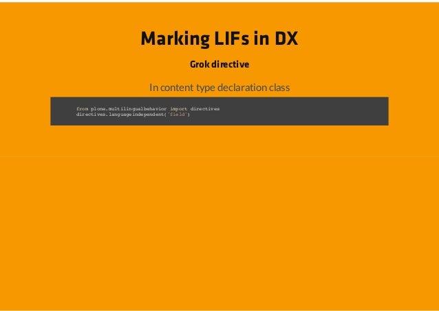 Marking LIFs in DX                      Grok directive             In content type declaration classfo poemliigabhvo ipr d...