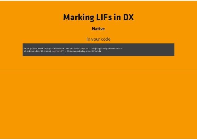 Marking LIFs in DX                          Native                        In your codefo poemliigabhvo.nefcsipr Iagaeneedn...