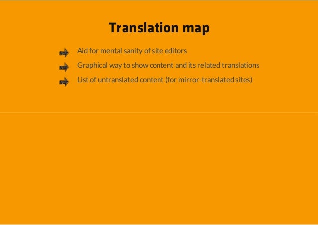 Translation mapAid for mental sanity of site editorsGraphical way to show content and its related translationsList of untr...